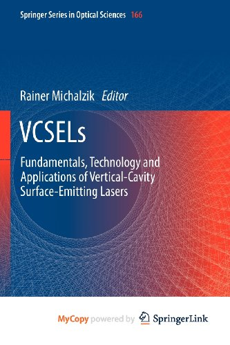 9783642249877: VCSELs: Fundamentals, Technology and Applications of Vertical-Cavity Surface-Emitting Lasers