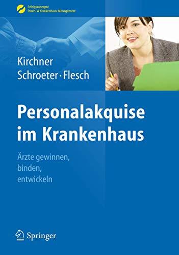 Personalakquise im Krankenhaus.: Kirchner, Helga; Schroeter,