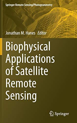 9783642250460: Biophysical Applications of Satellite Remote Sensing (Springer Remote Sensing/Photogrammetry)