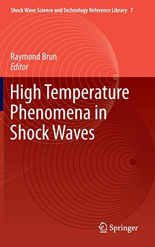 High Temperature Phenomena in Shock Waves (Shock Wave Science and Technology Reference Library)