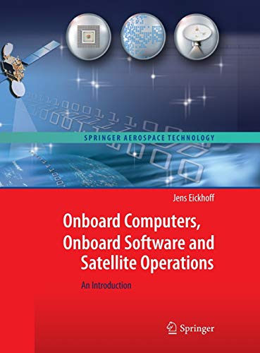 9783642251696: Onboard Computers, Onboard Software and Satellite Operations: An Introduction (Springer Aerospace Technology)