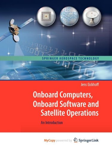 9783642251719: Onboard Computers, Onboard Software and Satellite Operations: An Introduction