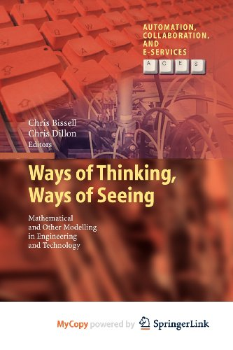 9783642252105: Ways of Thinking, Ways of Seeing: Mathematical and other Modelling in Engineering and Technology