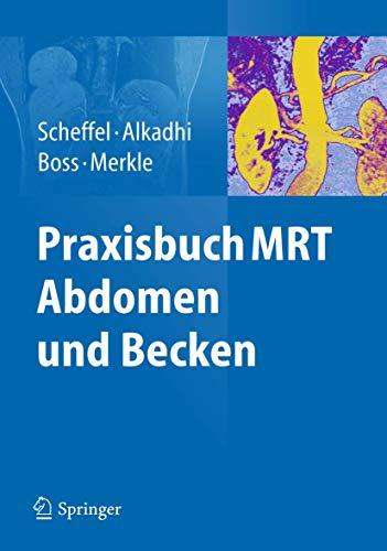9783642253393: Praxisbuch MRT Abdomen und Becken (German Edition)