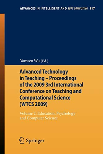 Advanced Technology in Teaching - Proceedings of the 2009 3rd International Conference on Teaching ...