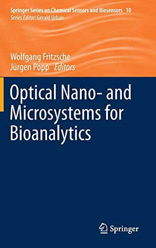 Optical Nano- and Microsystems for Bioanalytics: Wolfgang Fritzsche