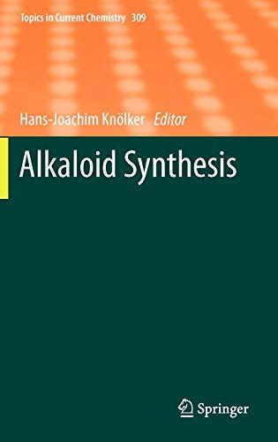 Alkaloid Synthesis: Hans-Joachim Kn�lker