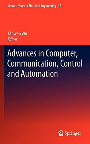 Advances in Computer, Communication, Control and Automation: Yanwen Wu