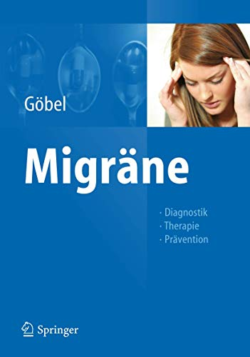 9783642255571: Migräne: Diagnostik - Therapie - Prävention