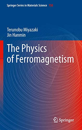 9783642255823: The Physics of Ferromagnetism (Springer Series in Materials Science)