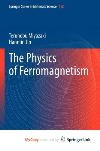9783642255847: The Physics of Ferromagnetism