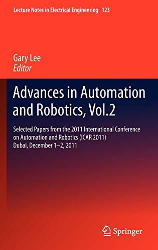 Advances in Automation and Robotics, Vol.2: Gary Lee
