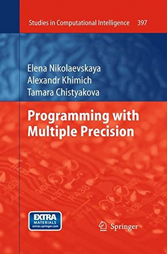 9783642256721: Programming with Multiple Precision (Studies in Computational Intelligence, Vol. 397)