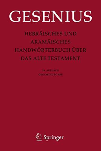 9783642256806: Hebräisches und Aramäisches Handwörterbuch über das Alte Testament: Gesamtausgabe (German Edition)