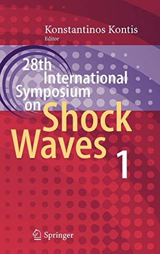 28th International Symposium on Shock Waves: Konstantinos Kontis