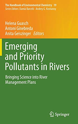 Emerging and Priority Pollutants in Rivers: Helena Guasch