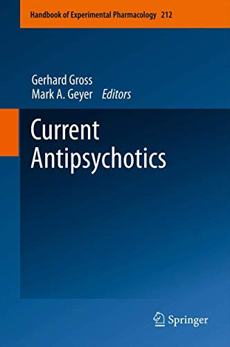 Current Antipsychotics Handbook of Experimental Pharmacology