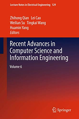 Recent Advances in Computer Science and Information Engineering: Zhihong Qian