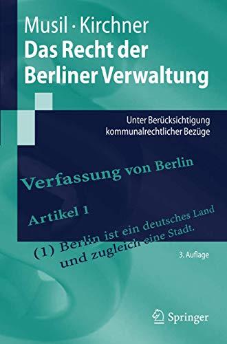 9783642258824: Das Recht der Berliner Verwaltung: Unter Berücksichtigung kommunalrechtlicher Bezüge (Springer-Lehrbuch) (German Edition)