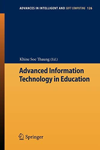 Advanced Information Technology in Education: Khine Soe Thaung