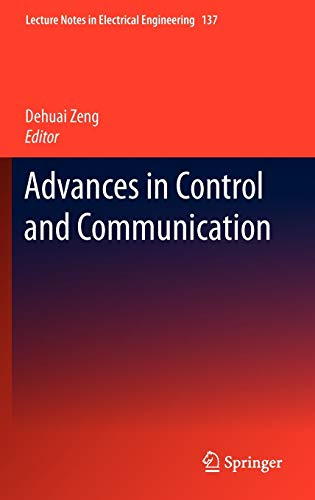 Advances in Control and Communication: Dehuai Zeng