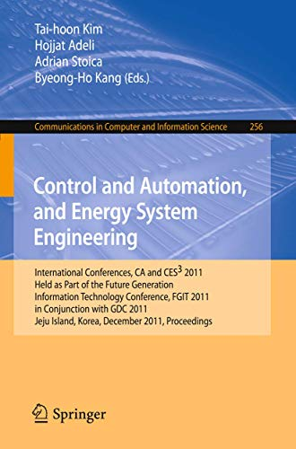 9783642260094: Control and Automation, and Energy System Engineering: International Conferences, CA and CES3 2011, Held as Part of the Future Generation Information ... in Computer and Information Science)