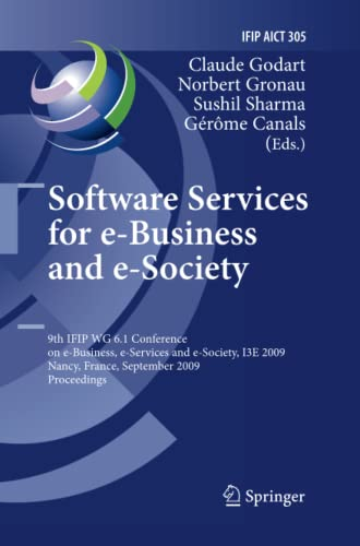 9783642260261: Software Services for e-Business and e-Society: 9th IFIP WG 6.1 Conference on e-Business, e-Services and e-Society, I3E 2009, Nancy, France, September ... in Information and Communication Technology)