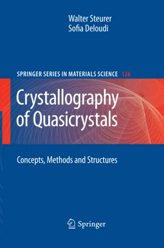 Crystallography of Quasicrystals: Concepts, Methods and Structures: Steurer Walter