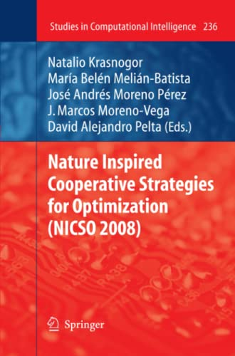 9783642260346: Nature Inspired Cooperative Strategies for Optimization (NICSO 2008) (Studies in Computational Intelligence)