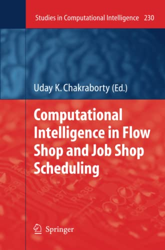 9783642260360: Computational Intelligence in Flow Shop and Job Shop Scheduling (Studies in Computational Intelligence)