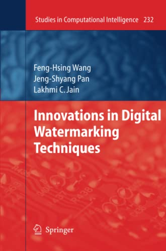Innovations in Digital Watermarking Techniques: Feng-Hsing Wang