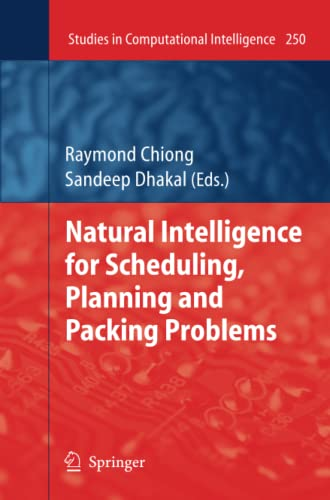 Natural Intelligence for Scheduling, Planning and Packing Problems Studies in Computational ...