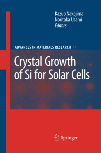 9783642260759: Crystal Growth of Silicon for Solar Cells (Advances in Materials Research)
