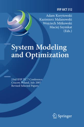 9783642260933: System Modeling and Optimization: 23rd IFIP TC 7 Conference, Cracow, Poland, July 23-27, 2007, Revised Selected Papers (IFIP Advances in Information and Communication Technology)
