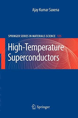 High-Temperature Superconductors (Paperback): A. K. Saxena