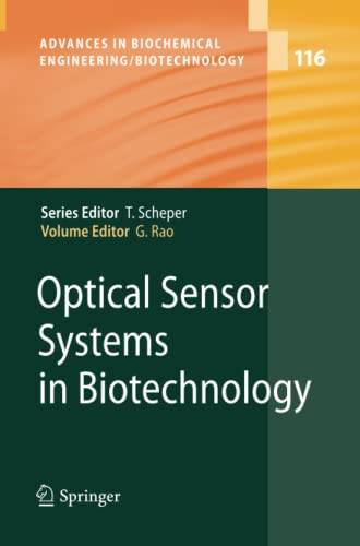 Optical Sensor Systems in Biotechnology (Advances in Biochemical Engineering/Biotechnology): ...