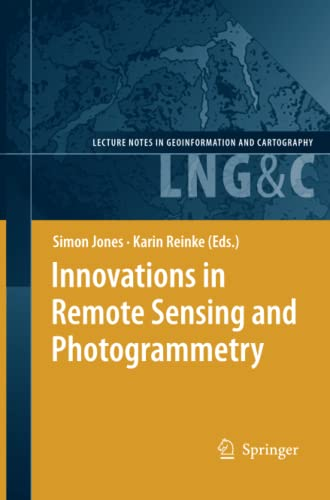 9783642261275: Innovations in Remote Sensing and Photogrammetry (Lecture Notes in Geoinformation and Cartography)