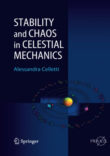 Stability and Chaos in Celestial Mechanics: Alessandra Celletti