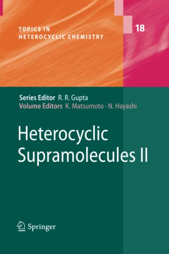 9783642261718: Heterocyclic Supramolecules II (Topics in Heterocyclic Chemistry) (Volume 18)