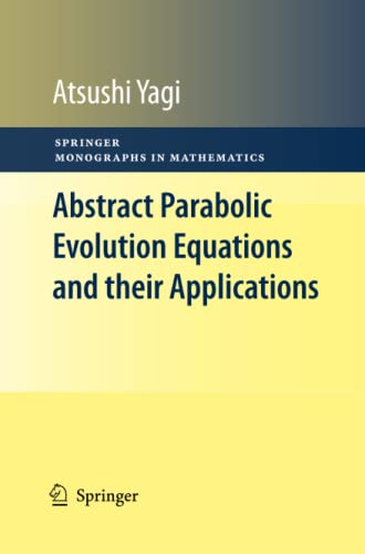 9783642261794: Abstract Parabolic Evolution Equations and their Applications (Springer Monographs in Mathematics)