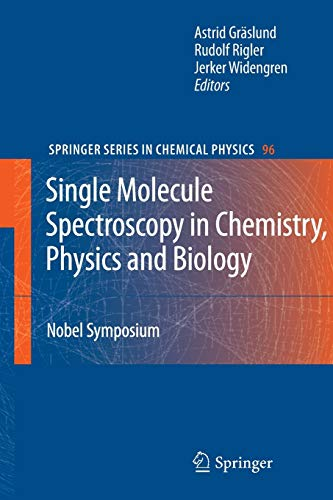 9783642261831: Single Molecule Spectroscopy in Chemistry, Physics and Biology: Nobel Symposium (Springer Series in Chemical Physics)