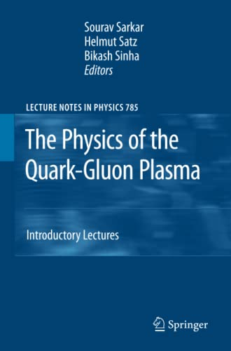 9783642261923: The Physics of the Quark-Gluon Plasma: Introductory Lectures (Lecture Notes in Physics)