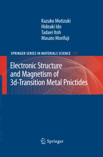 9783642262036: Electronic Structure and Magnetism of 3d-Transition Metal Pnictides (Springer Series in Materials Science) (Volume 131)