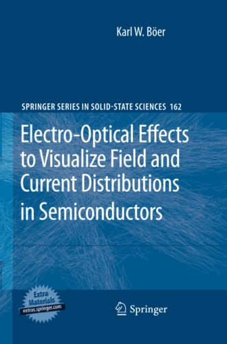 9783642262609: Electro-Optical Effects to Visualize Field and Current Distributions in Semiconductors (Springer Series in Solid-State Sciences)