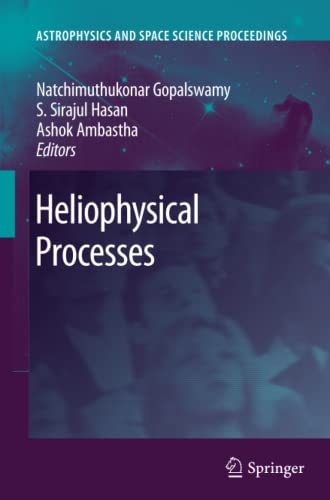 9783642262647: Heliophysical Processes (Astrophysics and Space Science Proceedings)