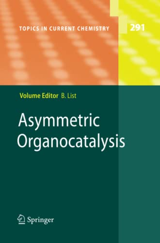 9783642262791: Asymmetric Organocatalysis: 291 (Topics in Current Chemistry)