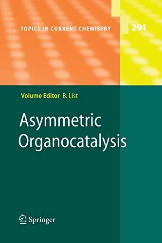9783642262791: Asymmetric Organocatalysis (Topics in Current Chemistry) (Volume 291)