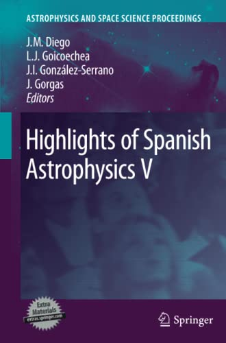 9783642263064: Highlights of Spanish Astrophysics V (Astrophysics and Space Science Proceedings)