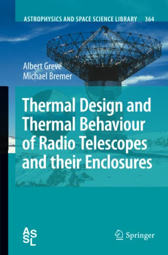 Thermal Design and Thermal Behaviour of Radio Telescopes and Their Enclosures: Michael Bremer