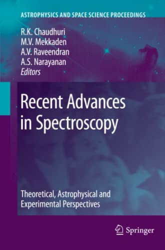 9783642263149: Recent Advances in Spectroscopy: Theoretical, Astrophysical and Experimental Perspectives (Astrophysics and Space Science Proceedings)